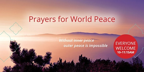 Prayers for World Peace tickets