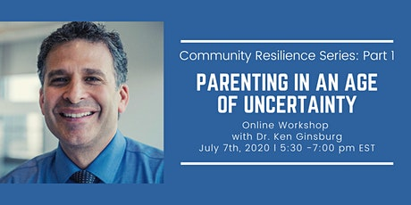 Community Resilience Series Part 1: Parenting in an Age of Uncertainty tickets