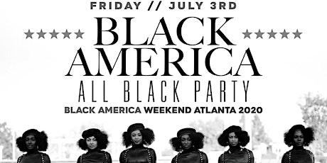 "CEO FRESH PRESENTS: ""BLACK AMERICA"" ALL BLACK AFFAIR  AT REVEL ATLANTA tickets"