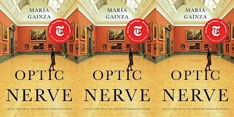"Virtual Book Club | ""Optic Nerve"" by María Gainza tickets"