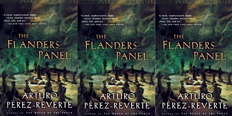 "Virtual Book Club | ""The Flanders Panel"" by Arturo Perez-Reverte tickets"