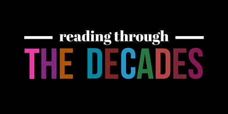 Reading Through the Decades tickets