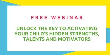 Unlock the key to activating your child's hidden strengths and talents! tickets
