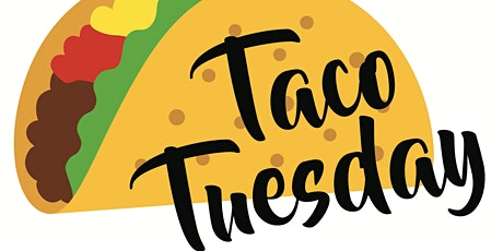 THE RETURN OF TACO TUESDAYS! #1 TUESDAY NIGHT IN HOUSTON! tickets