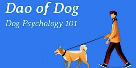 Dog Psychology 101 Free Workshop tickets