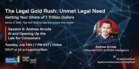 The Legal Gold Rush: Unmet Legal Need with Andrew Arruda tickets