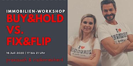 Der praxisnahe ImmoWorkshop - Buy&Hold vs. Fix&Flip Tickets