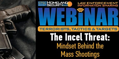 The Incel Threat: Mindset Behind the Mass Shootings tickets