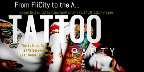 From Fli City to the A... GZ the TATTOO MAN Showcase & Tattoo Party tickets