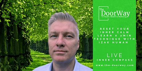 Reset Your Inner Calm Learn a 2 Min Technique, with Izak Human LIVE tickets