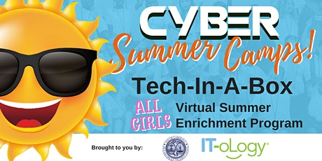 """Tech-In-A-Box"" Virtual Summer Enrichment Program – Middle – All Girls tickets"