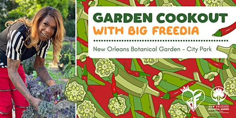Garden Cookout with Big Freedia tickets