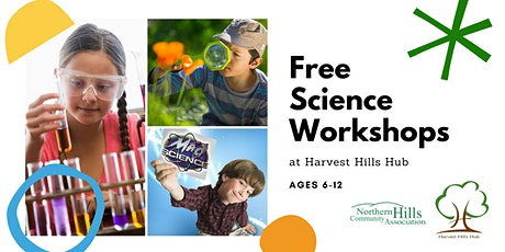 Science Workshops at Harvest Hills Hub tickets