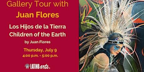 Hijos de la Tierra/ Children of the Earth Gallery Tour with Juan Flores tickets