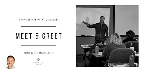 Meet & Greet: A Real Estate Path to Success [Sales Professionals] tickets