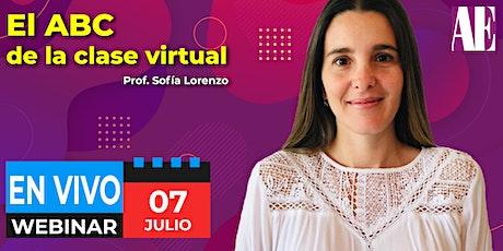 [Webinar] El ABC de la clase virtual | Prof. Sofía Lorenzo entradas