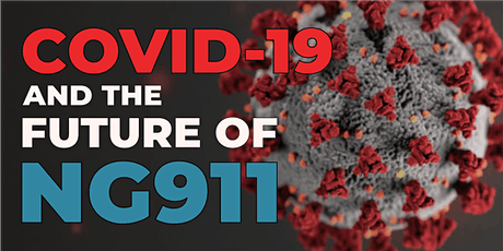 Lunch and Learn: COVID-19 and the Future of NG911 tickets