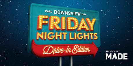 Downsview Park Friday Night Lights presented by MADE - featuring ARRIVAL billets