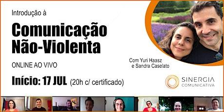 Introdução à Comunicação Não-Violenta ONLINE AO VIVO com Sandra e Yuri ingressos