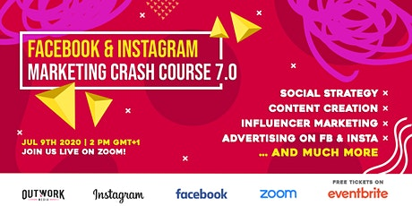 Facebook & Instagram Marketing Crash Course 7.0 tickets