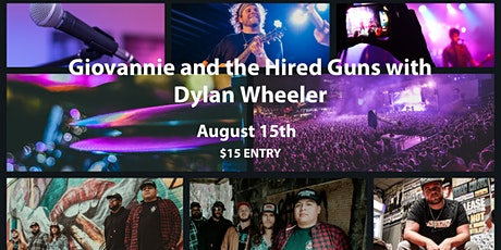 Giovannie and the Hired Guns and Dylan Wheeler tickets