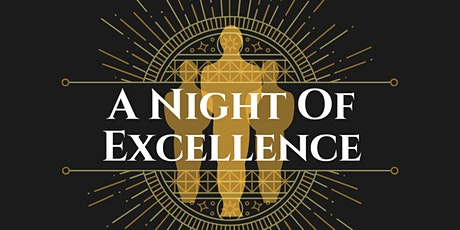 A Night of Excellence (Adult Recognitions) tickets