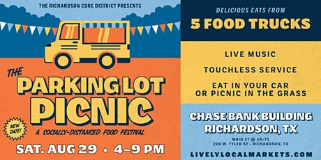 The Parking Lot Picnic — Socially-Distanced Food Truck Festival tickets