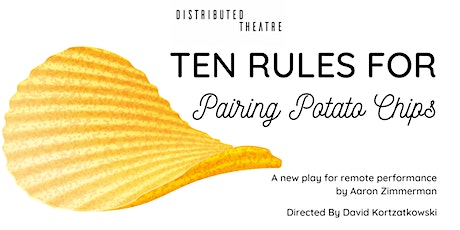 Ten Rules for Pairing Potato Chips tickets