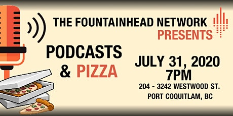The Fountainhead Network Presents Podcasts & Pizza tickets