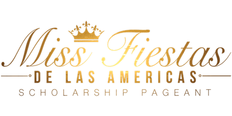 Miss Fiestas de las Americas Scholarship Pageant 2020 tickets