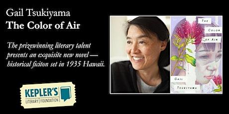 Gail Tsukiyama (ONLINE) tickets