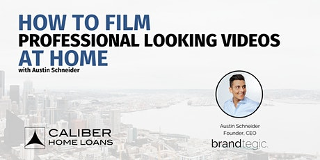 How to Film Professional Looking Videos at Home! tickets
