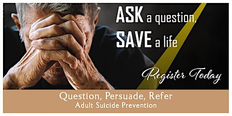 QPR (Question, Persuade, Refer) Suicide Prevention, July 16 , 2020 tickets