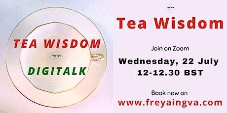 Tea Wisdom - Digitalk tickets