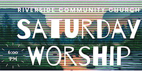 Riverside Saturday Evening Worship Service tickets