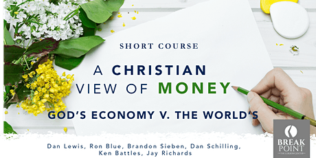 Colson Center Online Course: The Christian View of Money – After tickets