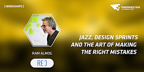 Jazz, Design Sprints & the Art of Making the Right Mistakes Online Workshop tickets