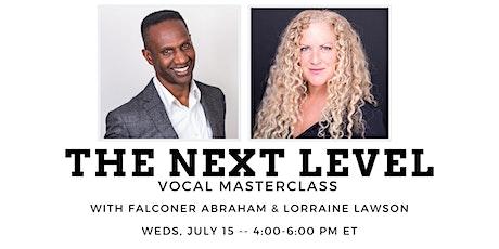 The Next Level Vocal Masterclass tickets