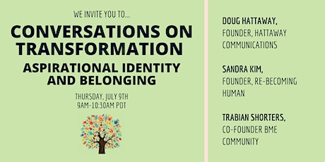 Aspirational Identity and Belonging: Conversations on Transformation tickets