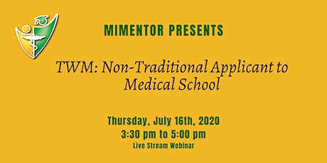 TWM:Non-Traditional Applicant to Medical School tickets