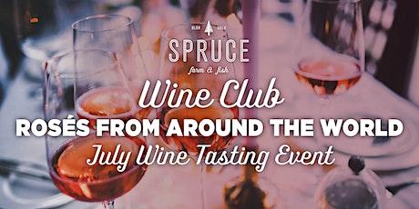 Spruce Farm & Fish | Wine Club - Rosés From Around The World tickets