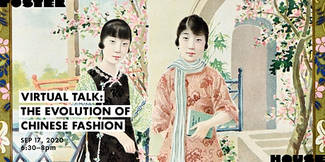 Virtual Talk: The Evolution of Chinese Fashion tickets