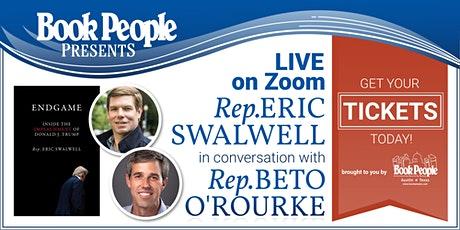 BookPeople Presents: A Virtual Evening with Eric Swalwell and Beto O'Rourke tickets