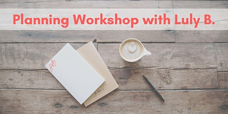 YOUR PIVOT PLAN planning workshop with Luly B. tickets