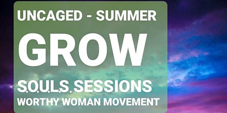 UNCAGED - S.O.U.L.S. Summer Sessions tickets