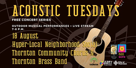 Acoustic Tuesdays: Thornton Community Chorus & Thornton Brass Band tickets