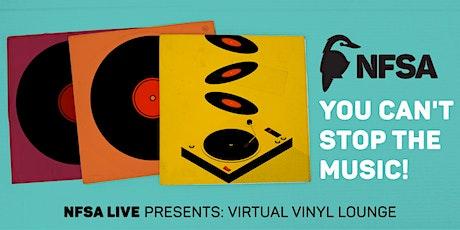 NFSA Live: Virtual Vinyl Lounge - August edition tickets