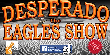 Desperado The Eagles Show tickets