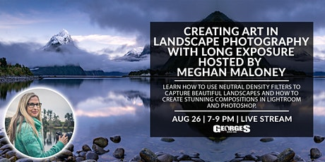 Creating Art in Landscape Photography with Long Exposure w/Meghan Maloney tickets