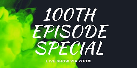 The Greenhouse 100th Episode Special Tickets